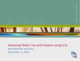 SimaPro Webinar Assessing Water Use and Impacts using LCA